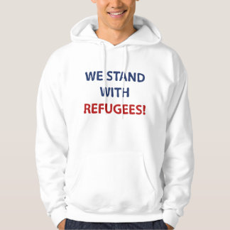 We Stand With Refugees Hoodie