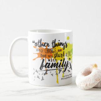 We Start & End with Family - Drinkware Coffee Mug