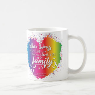 We Start & End with Family - Drinkware Coffee Mug