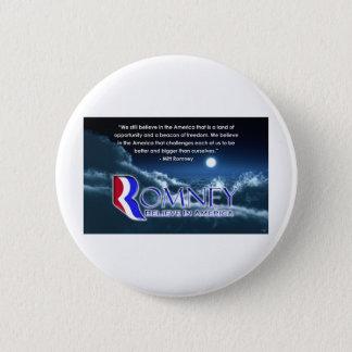 """""""We Still Believe..."""" - Romney 2012 2 Inch Round Button"""
