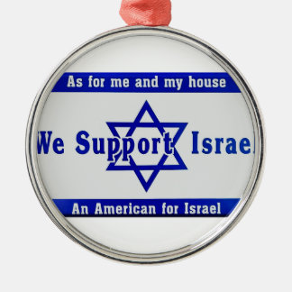 We Support Israel Silver-Colored Round Ornament