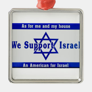 We Support Israel Silver-Colored Square Ornament