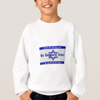 We Support Israel Sweatshirt