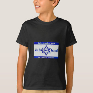 We Support Israel T-Shirt
