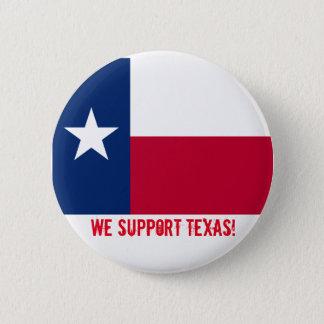 We support Texas 2 Inch Round Button