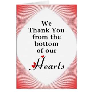 We Thank You from the Bottom of our Hearts Card