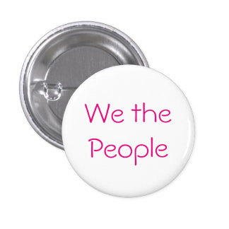 We the People 1 Inch Round Button