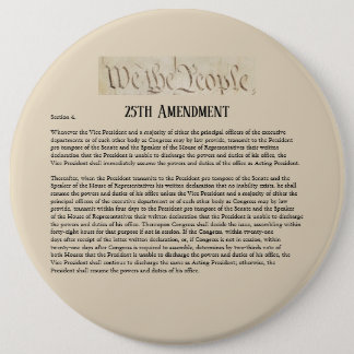 We the People 25th Amendment Constitution Resist 6 Inch Round Button