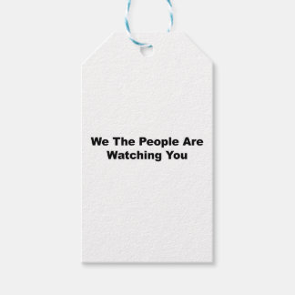 We The People Are Watching You Gift Tags