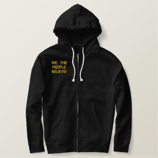 We The People Believe In Lies! Embroidered Hooded Sweatshirts
