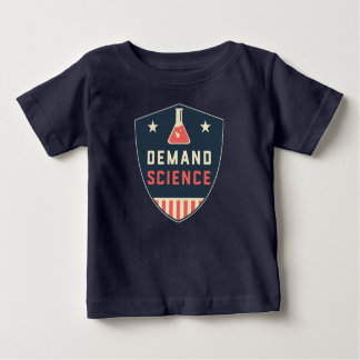 We the People Demand Science in America Baby T-Shirt