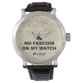 We the People No Fascism on My Watch Resist