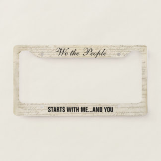We the People Starts with Me and You Non-Partisan License Plate Frame