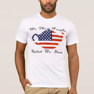 We The People United We Stand T-Shirt