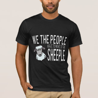 We the People Wake up the Sheeple T-Shirt