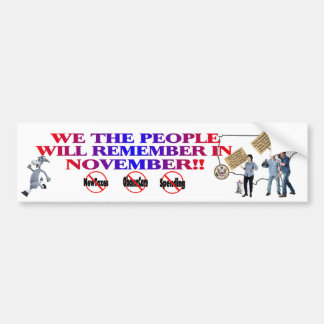 We The People Will Remember In November Bumper Sticker