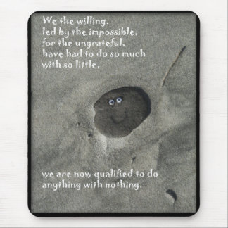 We the willing mouse pad