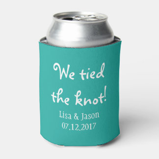We tied the knot! Personalized Turquoise Can Cooler