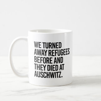 We turned away refugees before and they died at Au Coffee Mug