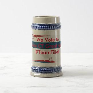 We Vote to Make CT Great Again #TeamTillett Beer Stein