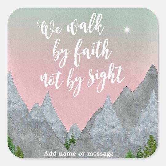 We walk by faith not by sight faith bible sticker