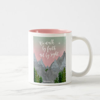 we walk by faith not by sight scripture mug