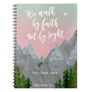 we walk by faith not by sight scripture notebook