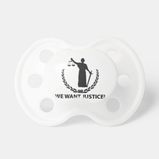 We Want Justice Baby Pacifiers