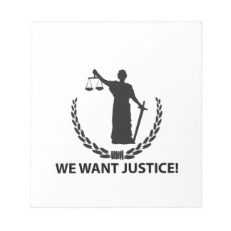 We Want Justice Notepad