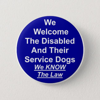 We Welcome Service Dog 2 Inch Round Button
