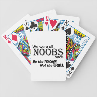 We were all Noobs Bicycle Playing Cards