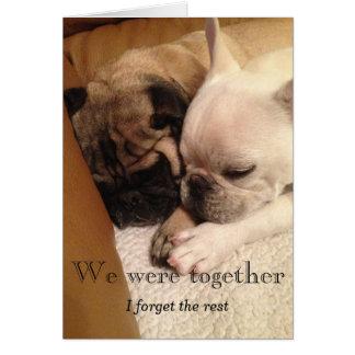 We were together card