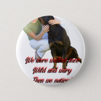 We were wolves once 2 inch round button