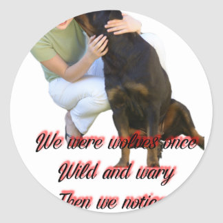 We were wolves once classic round sticker