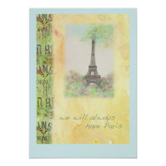 WE WILL ALWAYS HAVE PARIS illustrated POSTER
