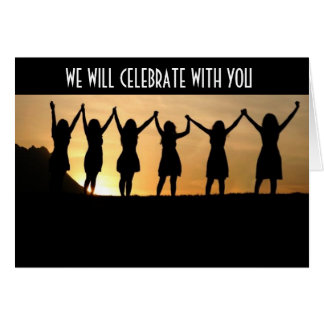 """WE WILL CELEBRATE WITH YOU FOR YOU ARE TURING """"40"""" CARD"""