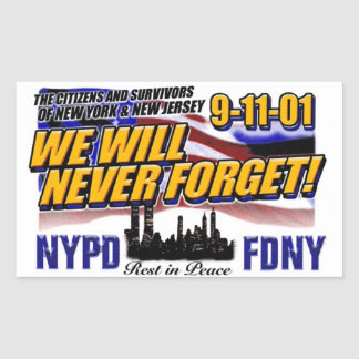 WE WILL NEVER FORGET 911 STICKER