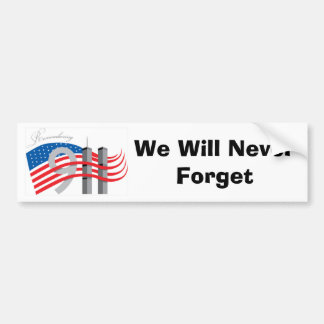 We Will Never Forget Symbol 9-11 Bumper Sticker