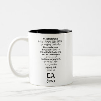 'We Will Not Shut Up' LA Times Coffee Mug