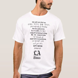 'We Will Not Shut Up' LA Times Men's White T-Shirt