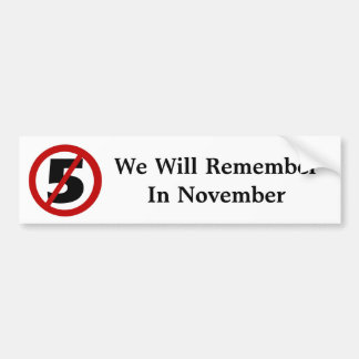 We Will Remember....Bumper Sticker