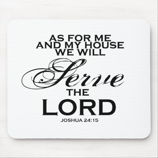 We Will Serve The Lord Mousepads