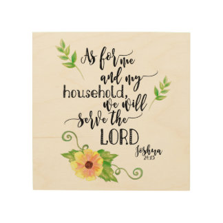 We Will Serve the Lord Wood Print