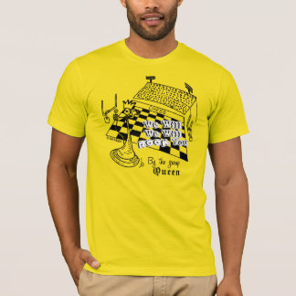 We will, we will rook you, Chess T-Shirt