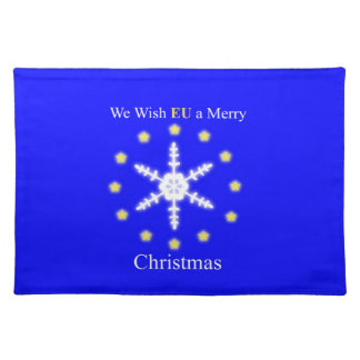 We wish EU a merry christmas Placemat