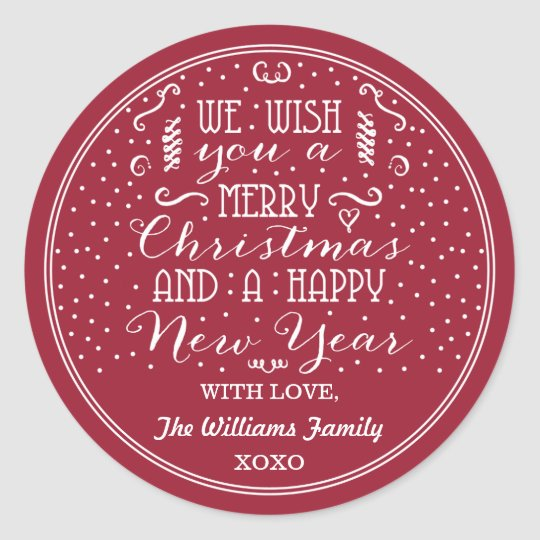 We Wish You A Merry Christmas & A Happy New Year! Classic Round Sticker