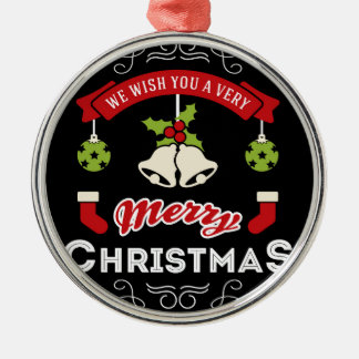 We wish you a Merry Christmas Greeting Silver-Colored Round Ornament