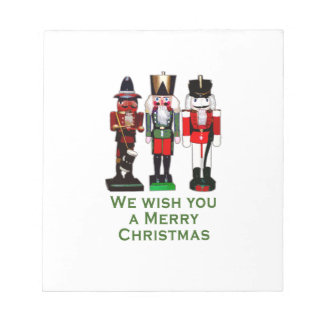 We Wish You a Merry Christmas Nutcrackers Notepad