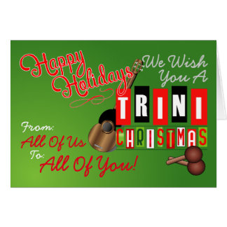 We wish You a Trini Christmas Card