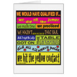 We Would Have Qualified.... Greeting Cards